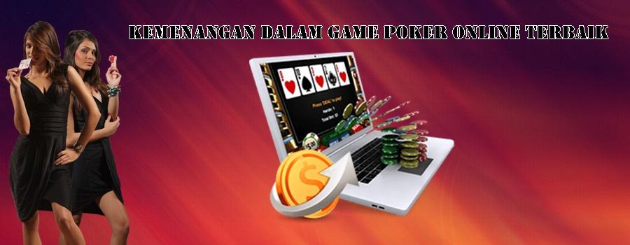 Kemenangan Dalam Game Poker Online Terbaik